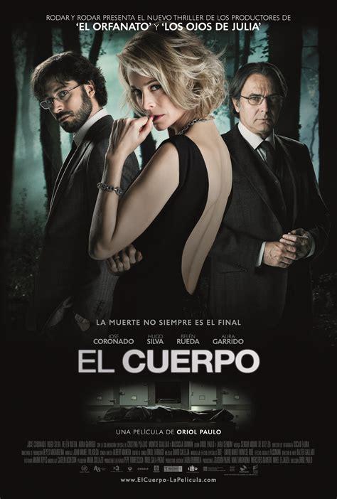 el cuerpo film review the body el cuerpo 2012 this is horror