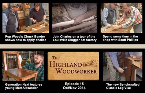 the highland woodworker oct nov 2014 episode of the highland woodworker web tv