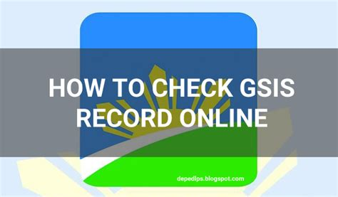Check Your Record How To Check Your Gsis Records Deped Lp S