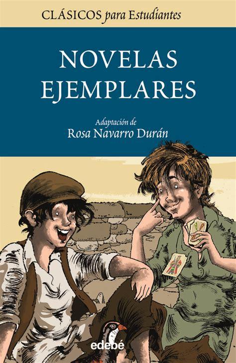 novelas ejemplares 1 novelas 8437602211 85 mejores im 225 genes sobre cervantes en literatura pablo neruda y espa 241 a