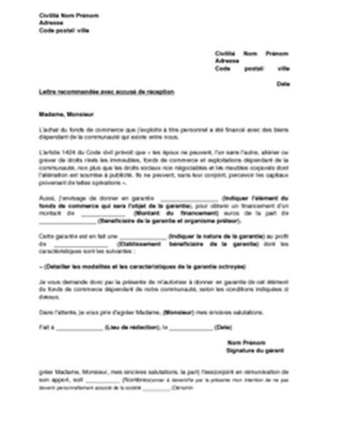 Exemple De Lettre Formelle Anglais Lettre De Demande De L Accord Du Conjoint Prise De Garantie Sur Des 233 L 233 Ments Du Fonds De
