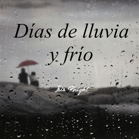 imagenes y frases de buenos dias lluvioso 191 preparados para los d 237 as lluviosos de invierno isis knight