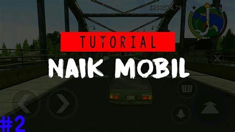 tutorial mengemudi mobil manual youtube tutorial mengendarai mobil di game bully android cedok