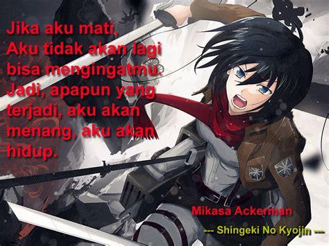 anime quotes indonesia anime quotes mikasa ackerman shingeki no kyojin otaku