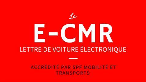 Modèle Lettre De Voiture Cmr la lettre de voiture 233 lectronique via l appli e cmr