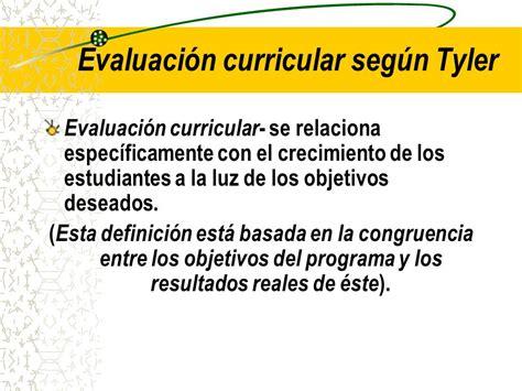 Modelo Curricular Tyleriano Modelo De Evaluaci 211 N Curricular De Ppt Descargar