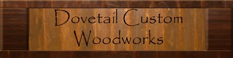 specialty woodworks dovetail custom woodworks contact us