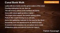canal bank walk poem by patrick kavanagh poem hunter patrick o brian and the o jays on pinterest