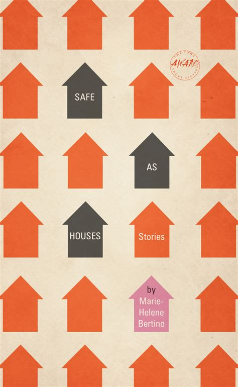 safe as houses tnb fiction excerpt from safe as houses by marie helene bertino