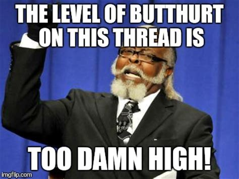 Is Too Damn High Meme Generator - is too damn high meme generator 28 images too damn