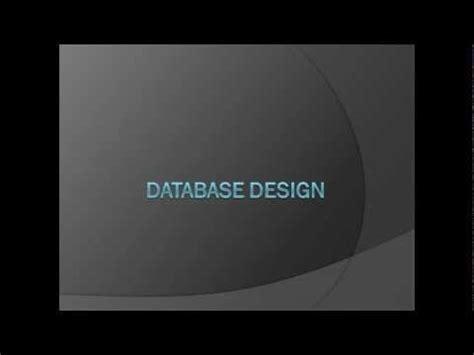 Database Design Tutorial Youtube | database design tutorial part 1 introduction youtube