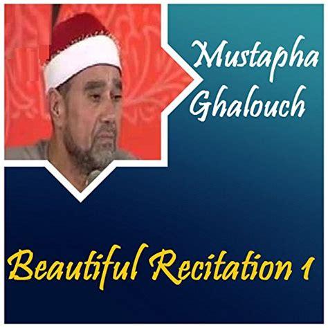 beautiful recitation of quran in usa beautiful recitation 1 quran mustapha