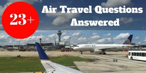 23 air travel questions answered traveler travel podcast