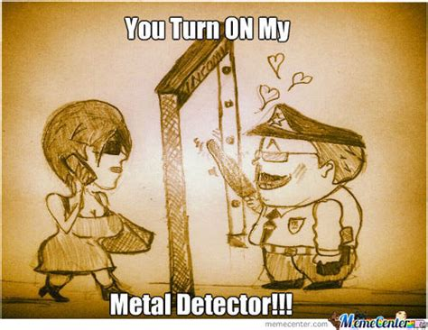 Metal Detector Meme - meme center hassan s saleem posts page 8