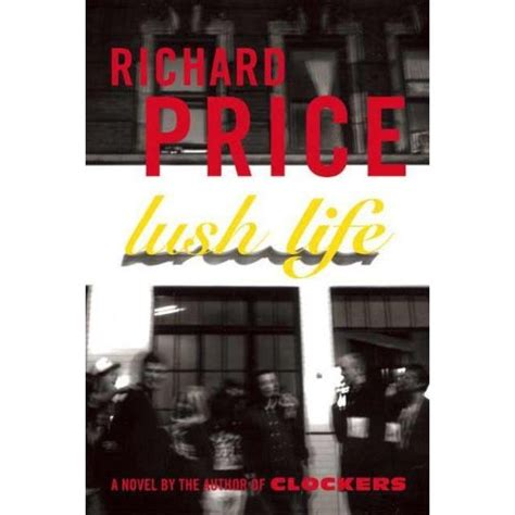Book Review By Price by Book Review Lush By Richard Price Seek Arts