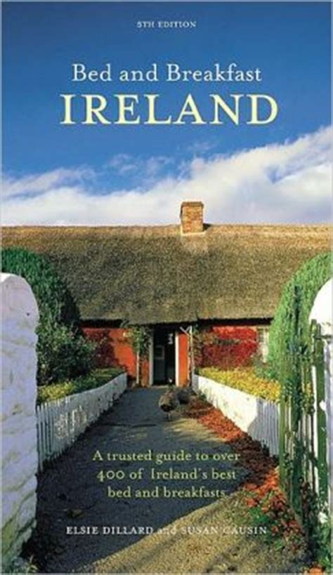 Bed And Breakfast Ireland A Trusted Guide To Over 400 Of