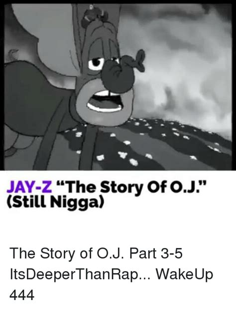 The A To Z Of You And Me Englishpb z the story of oj still the story of oj part 3 5 itsdeeperthanrap wakeup 444