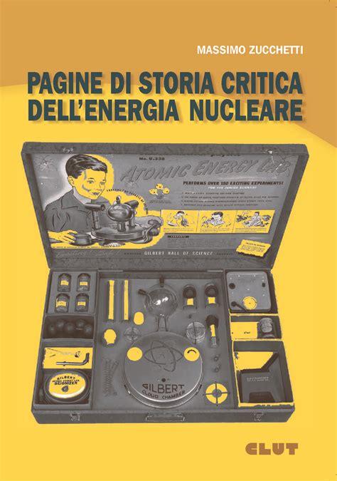 librerie giuridiche torino pagine di storia critica dell energia nucleare clut