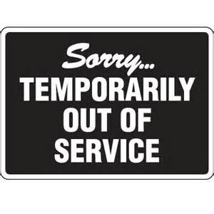 Bathroom Temporarily Out Of Service Out Of Service Sign Sorry Temporarily Out Of Service Emedco