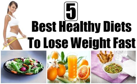 best healthy diets 5 best healthy diets to lose weight fast care health