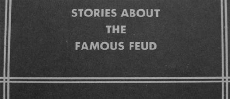 lies damned lies and feud tales the collected works books dotson the hatfield mccoy feud after kevin