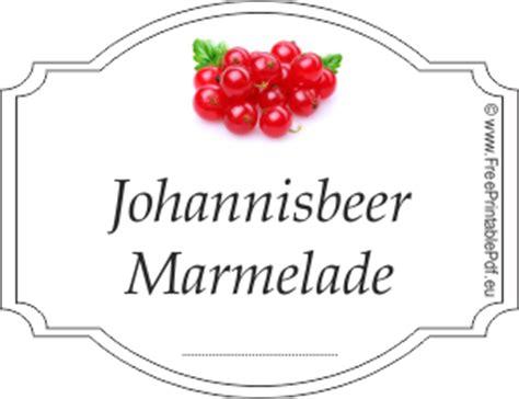 Etiketten Kirsch Marmelade by Johannisbeer Marmelade Etiketten Zum Ausdrucken Pdf