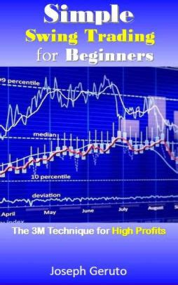 best books on swing trading simple swing trading for beginners by joseph geruto nook