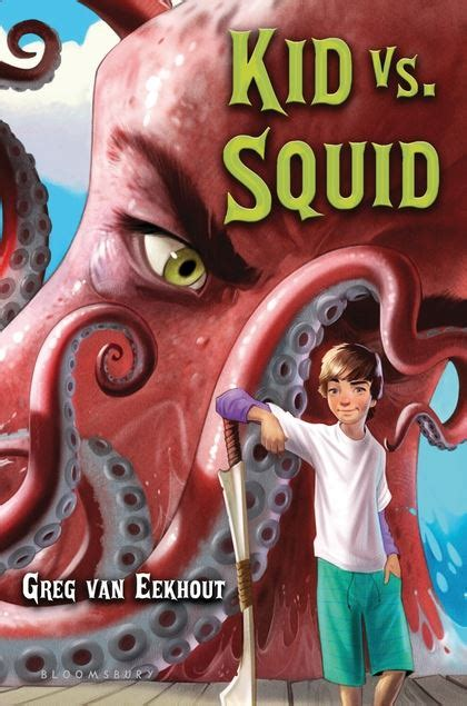 libro brevertons nautical curiosities a kid vs squid greg van eekhout bloomsbury usa childrens