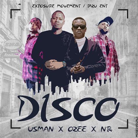 download mp3 dj usman raw music usman ft ozee x nt4 disco prod by ozee