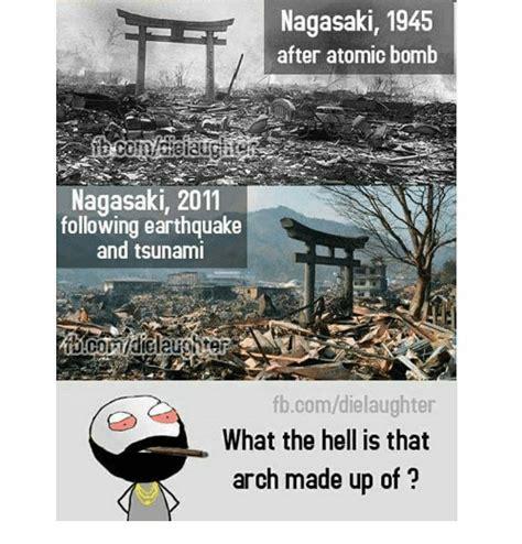 Earthquake Meme - 25 best memes about atom bomb atom bomb memes