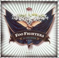 Foo Fighter In Your Honor foo fighters in your honor 2005 lyrics at the lyric archive