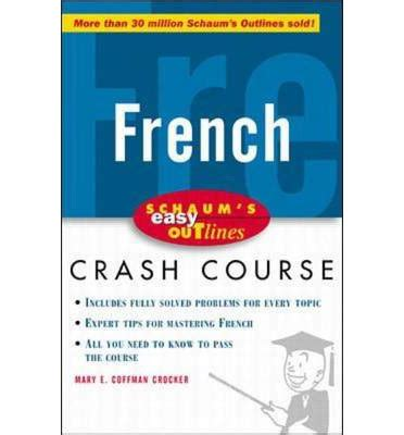 schaums outline of french 0071828982 schaum s easy outline of french based on schaum s outline of french grammar and french