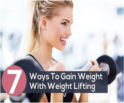 Ways To Gain Weight by 7 Simple Ways To Gain Weight With Weight Lifting
