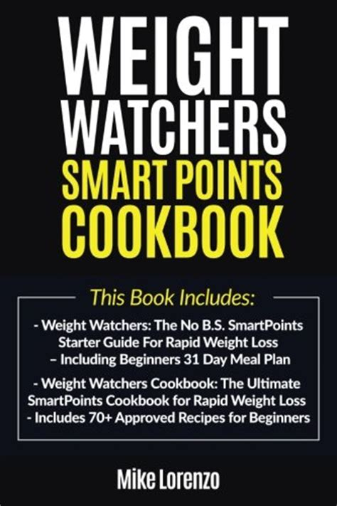 weight watchers smart points edition books weight watchers smart points cookbook this book includes