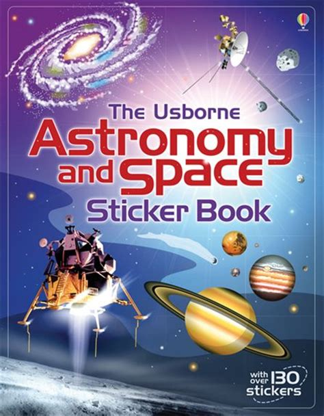 astronomy and space sticker book at usborne children s books - 1409586782 Astronomy And Space Sticker Book
