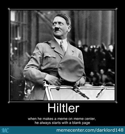 Funny Hitler Memes - hitler making meme s by darklord148 meme center