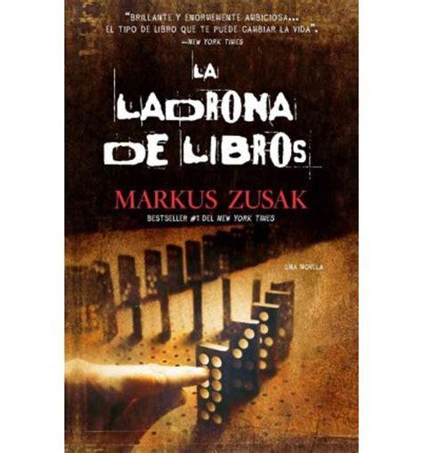 la ladrona de libros 8426416217 la ladrona de libros markus zusak laura martin de dios 9780307475732