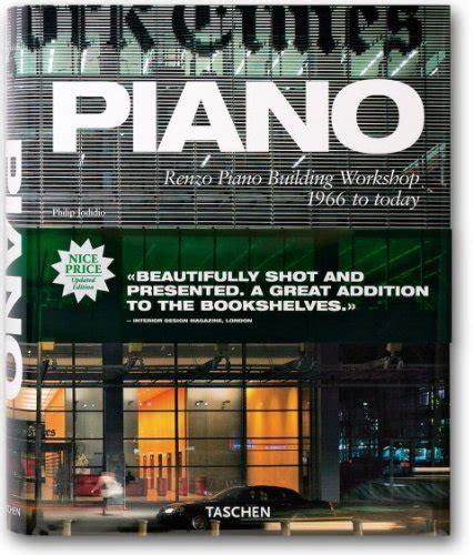 libro today is going to leer libro piano renzo piano building workshop 1966 to today descargar libroslandia