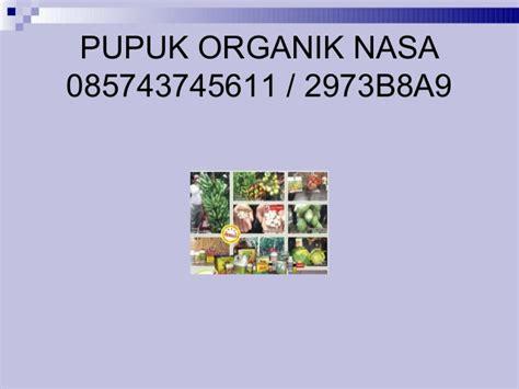Biosur Pupuk Organik 3 pupuk organik nasa 085743745611 2973b8a9