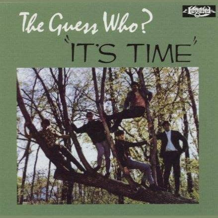 Its Time For A Of Guess Who Hollyscoop it s time the guess who mp3 buy tracklist