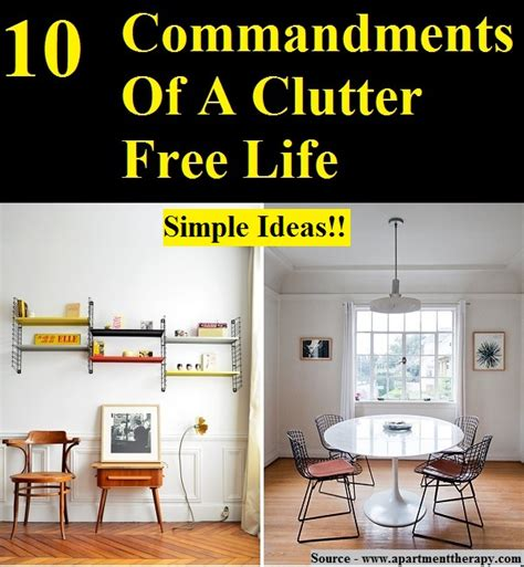 clutter free ideas on pinterest clutter free home 10 commandments of a clutter free life home and life tips