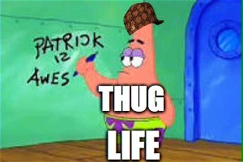 image tagged  thug life imgflip