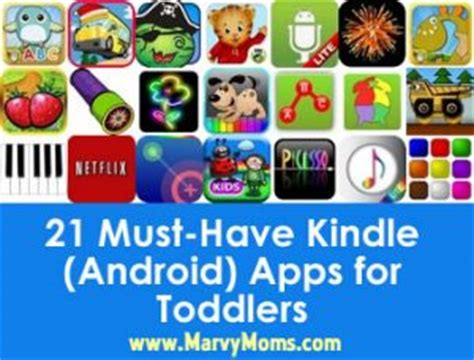 must apps for android 21 must kindle android apps for toddlers marvy