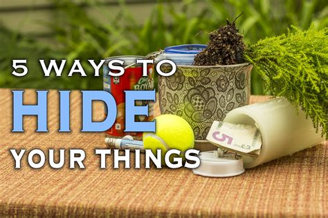 where to hide a 5 ways to hide your things in plain sight