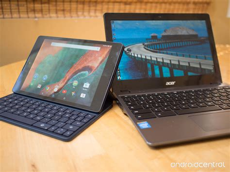 chrome os vs android choosing between a chromebook and a large android tablet android central