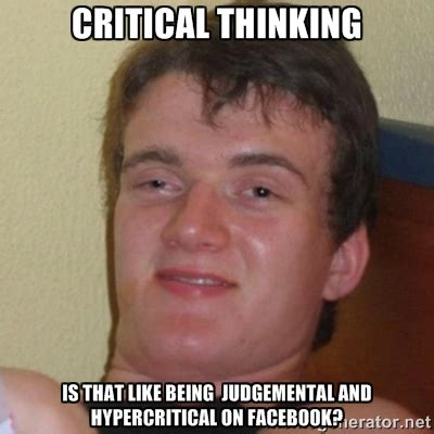 Thinking Memes - critical thinking meme