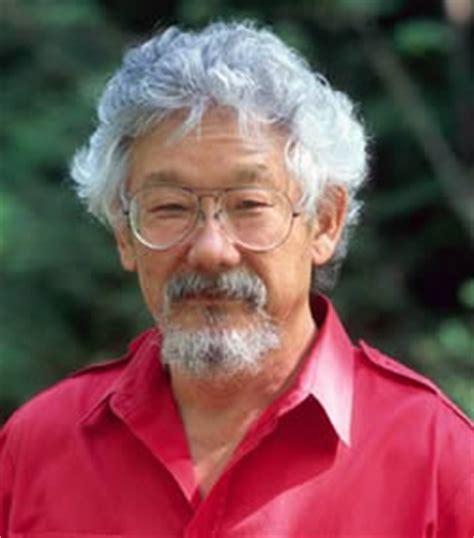 David Suzuki Born Pity For David Suzuki