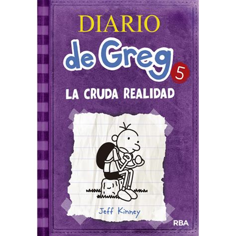 libro diario de greg 8 diario de greg 5 la cruda realidad tapa dura 183 libros 183 el corte ingl 233 s