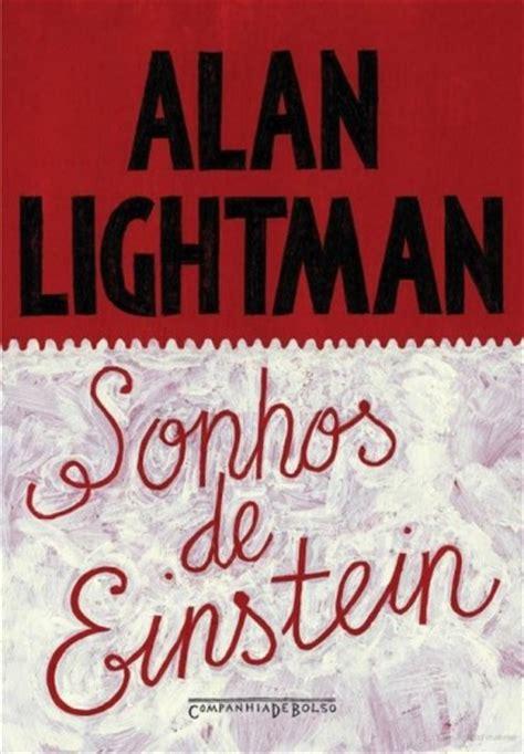 Mimpi Mimpi Einstein Alan Lightman baixar livro sonhos de einstein alan lightman em pdf epub mobi ou ler le livros