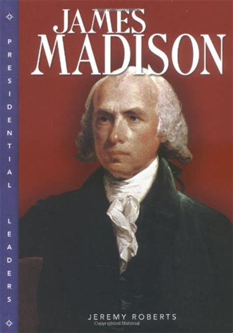 james madison biography in spanish james madison lexile 174 find a book metametrics inc